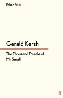 The Thousand Deaths of Mr. Small (Paperback)