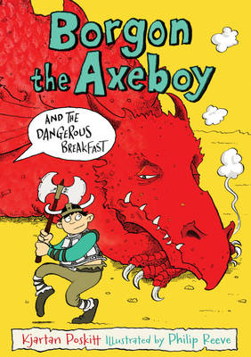 Borgon the Axeboy and the Dangerous Breakfast: Bk. 1 (Paperback)