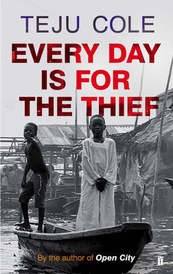 Every Day is for the Thief (Paperback)