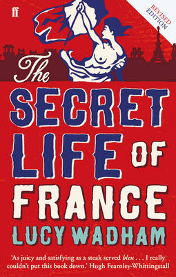 The Secret Life of France (Paperback)