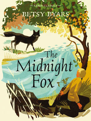 The Midnight Fox - Faber Children's Classics (Paperback)