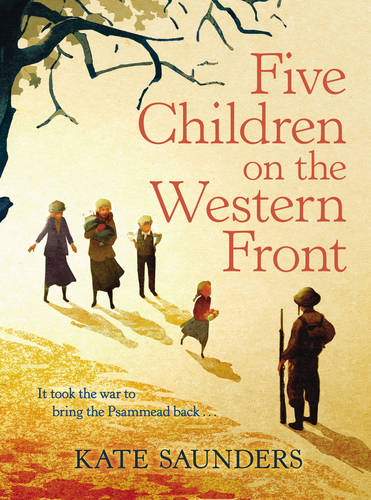 Five Children on the Western Front: Inspired by E. Nesbit's Five Children and it Stories (Hardback)