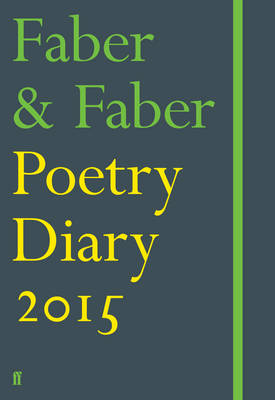Faber & Faber Poetry Diary 2015: Green (Hardback)