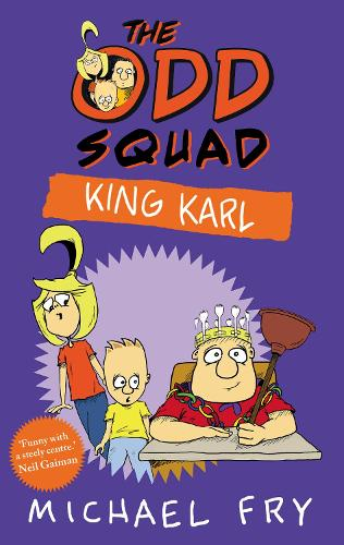 The Odd Squad: King Karl (Paperback)