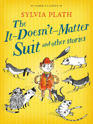 The it Doesn't Matter Suit and Other Stories - Faber Children's Classics (Paperback)