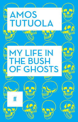 My Life in the Bush of Ghosts (Paperback)