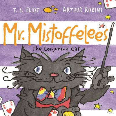 Mr Mistoffelees: The Conjuring Cat (Paperback)