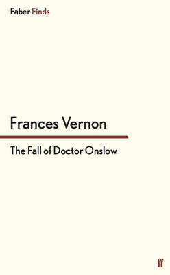 The Fall of Doctor Onslow (Paperback)