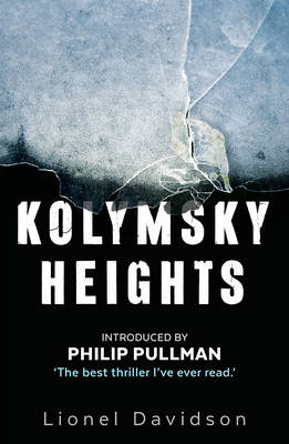 Kolymsky Heights (Paperback)