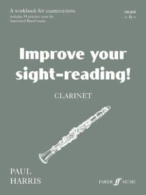 Clarinet: Grade 6 - Improve Your Sight-reading! (Paperback)