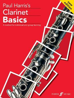 Clarinet Basics: [A Method for Individual and Group Learning] Pupils Book - Basics Tutor Series (Paperback)