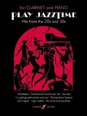 Play Jazztime: (Clarinet and Piano) (Paperback)