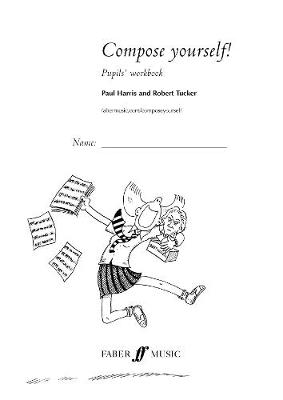 Compose Yourself!: Pupil's Book (Multiple copy pack)