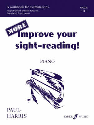 More Improve Your Sight-reading!: Grade 4 - Improve Your Sight-Reading! (Paperback)