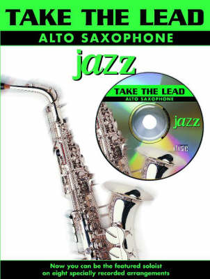 Jazz: (Alto Saxophone) - Take the Lead (Paperback)