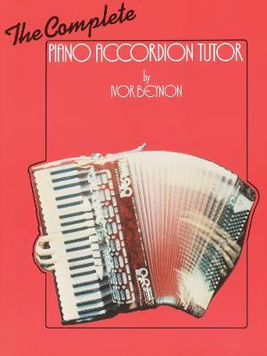 The Complete Piano Accordion Tutor (Paperback)