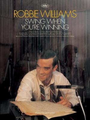 Swing When You're Winning: (Piano, Vocal, Guitar) (Paperback)