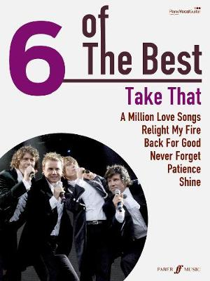 """Take That"": (Piano, Vocal, Guitar) - Six of the Best (Paperback)"