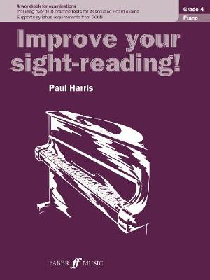 Piano: Grade 4 - Improve Your Sight-reading! (Paperback)