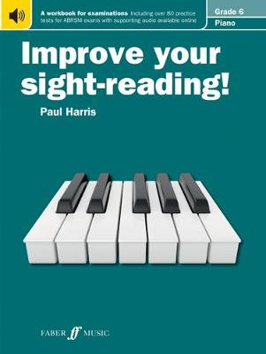 Piano: Grade 6 - Improve Your Sight-reading! (Paperback)