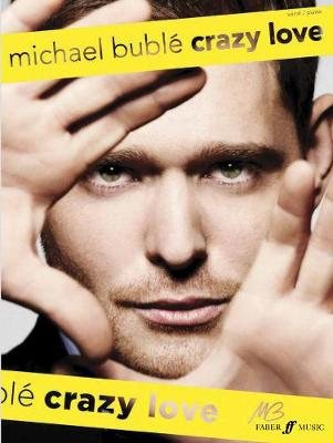 Crazy Love: (Piano, Vocal, Guitar) (Paperback)