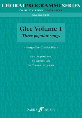 Glee (SSA): v. 1: (Upper/Unison Voices and Accompaniment) (Paperback)