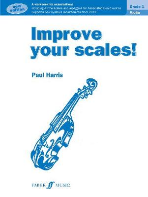 Improve Your Scales! Violin Grade 1 - Improve Your Scales! (Paperback)