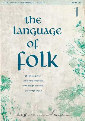 Language of Folk: Initial to Grade 4 (Voice and Piano) - Language of Folk (Mixed media product)