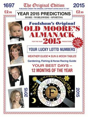 Old Moore's Almanack 2015: Published Under the Original Copyright Dating Back to 1697 (Paperback)