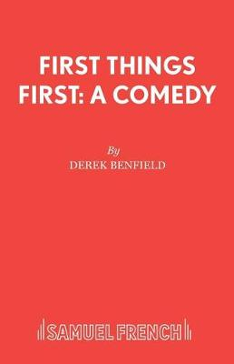 First Things First - French's Acting Editions (Paperback)