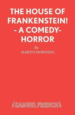 The House of Frankenstein! - Acting Edition (Paperback)