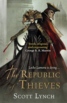 The Republic of Thieves - Gentleman Bastard Sequence Book Three (Hardback)