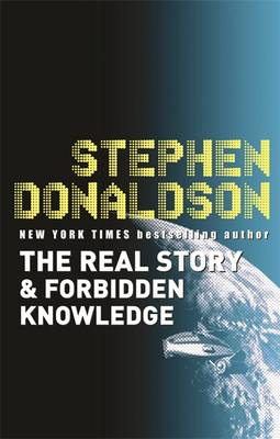 The Real Story and Forbidden Knowledge: v. 1 - The Gap Sequence 1 (Paperback)