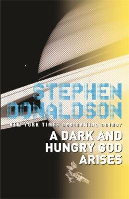 A Dark and Hungry God Arises: v. 2 - The Gap Sequence 2 (Paperback)