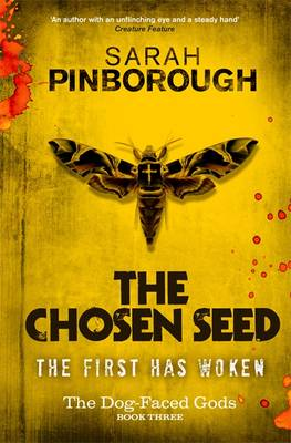 The Chosen Seed - The Dog-faced Gods Trilogy Book three (Hardback)