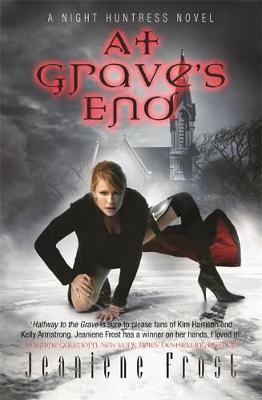 At Grave's End: At Grave's End Bk. 3: A Night Huntress Novel - Night Huntress (Paperback)