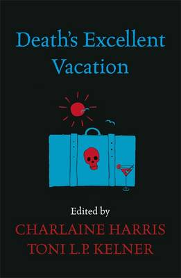Death's Excellent Vacation (Paperback)