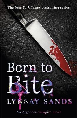 Born to Bite: An Argeneau Vampire Novel - Argeneau Vampire (Paperback)
