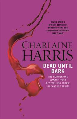 Dead Until Dark: A True Blood Novel (Paperback)