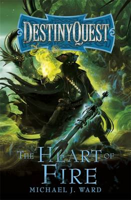 The Heart of Fire - DestinyQuest 2 (Paperback)