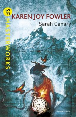 Sarah Canary - S.F. Masterworks (Paperback)