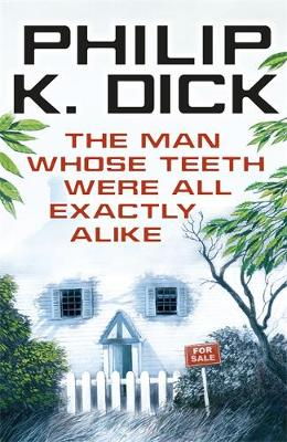 The Man Whose Teeth Were All Exactly Alike (Paperback)