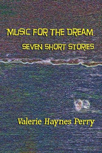 Music for the Dream (Paperback)