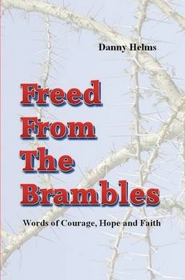 Freed from the Brambles (Paperback)