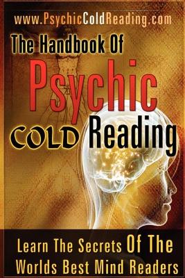 The Handbook of Psychic Cold Reading (Paperback)