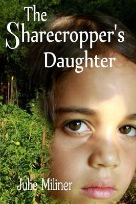 The Sharecropper's Daughter (Paperback)