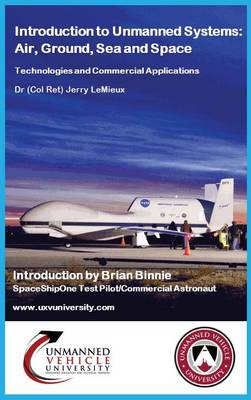 Introduction to Unmanned Systems: Air, Ground, Sea & Space (Hardback)