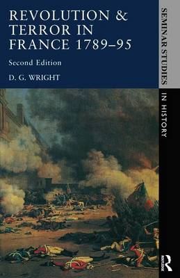 Revolution and Terror in France 1789-1795 - Seminar Studies (Paperback)