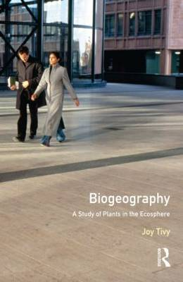 Biogeography: A Study of Plants in the Ecosphere (Paperback)