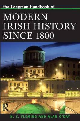 The Longman Handbook of Modern Irish History Since 1800 - Longman Handbooks to History Series (Paperback)